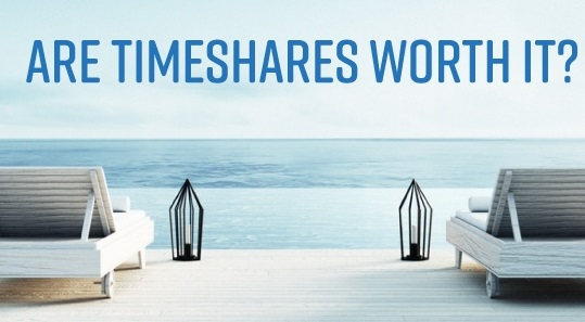 Are Timeshares Really Worth It?