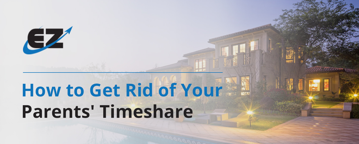 how to get rid of your parents timeshare