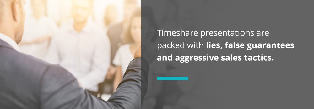 Timeshare presentations are packed with lies