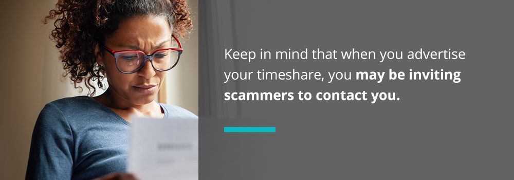 when you advertise your timeshare, you may be inviting scammers to contact you.