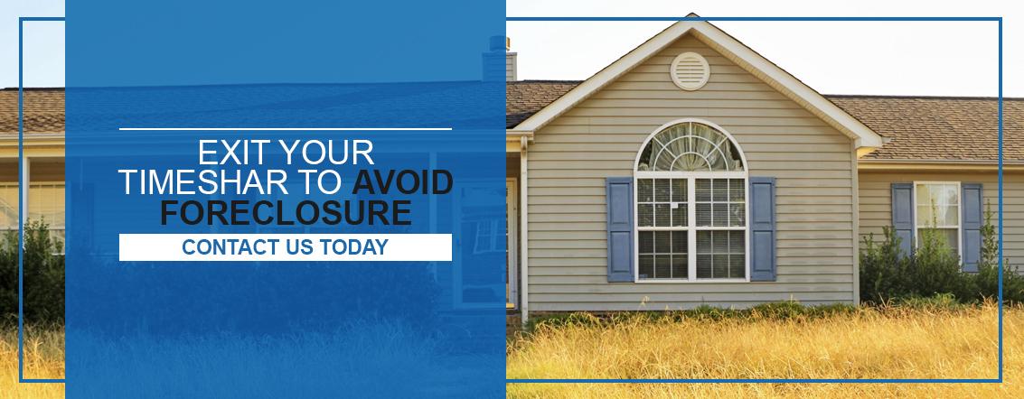 exit your timeshare to avoid foreclosure