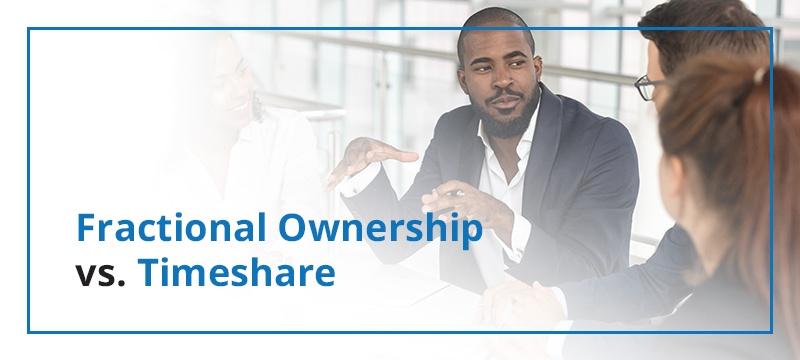 Fractional Ownership vs. Timeshare