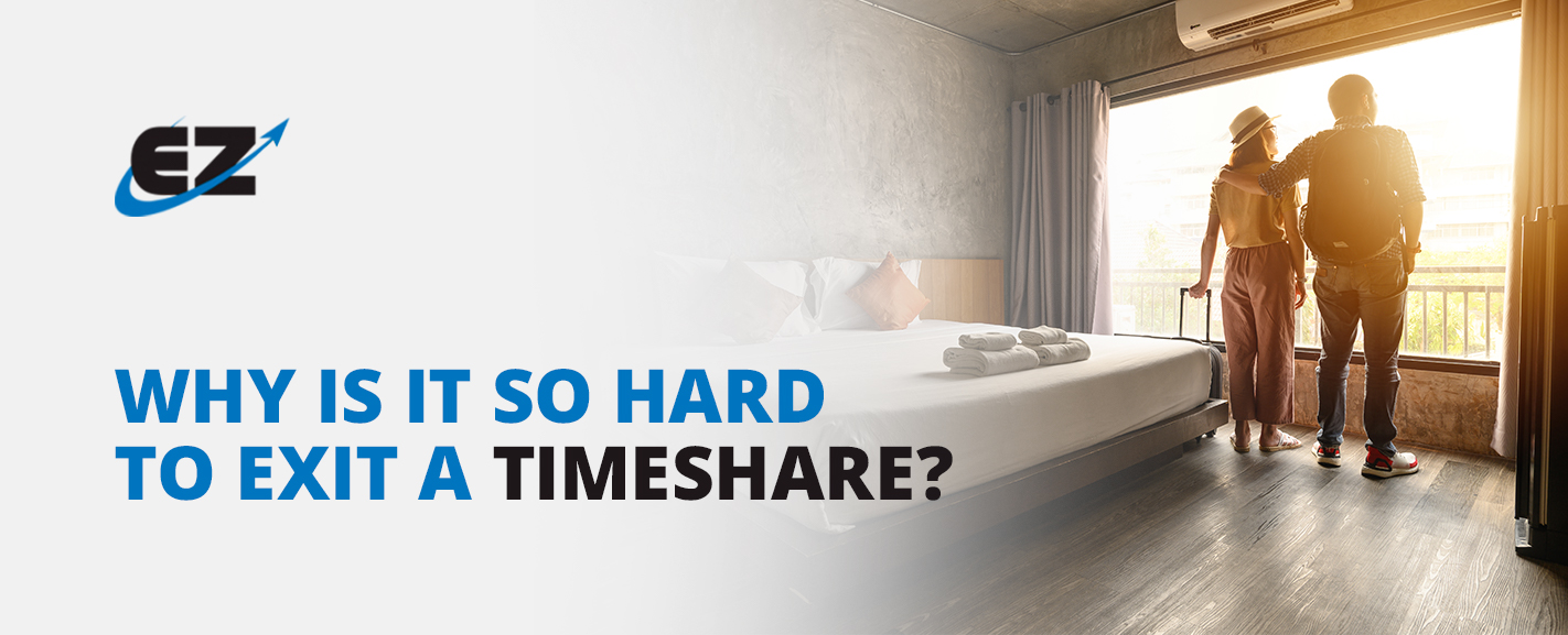 Why Is It So Hard To Exit A Timeshare?